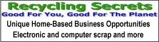 recycling secrets, computer gold, home based business